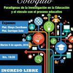 COLOQUIO: Paradigmas de la Investigación en la Educación y el vínculo con el proceso educativo