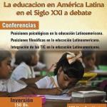 III JORNADA PEDAGÓGICA INTERNACIONAL: la educación en America Latina en el siglo XXI a debate